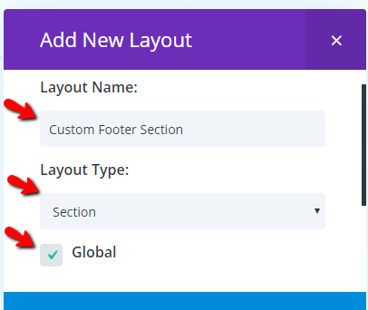 give name, select layout type and check global option
